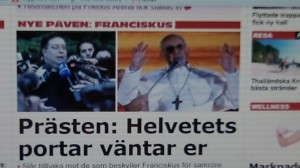In Sweden he's Franciskus.
