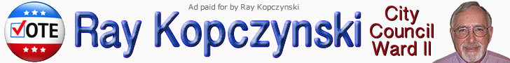 Ray Kopczynski - City Council Ward II