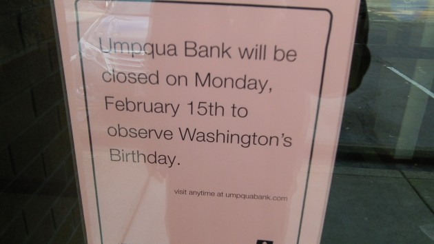 Washington's Birthday honored here. (A week prematurely, however.)
