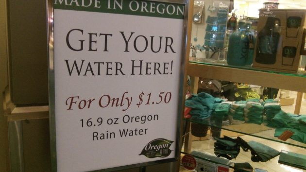 Oregon rain for sale at the Portland Airport: How about scaling that up?